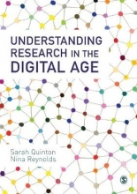 Quinton, Sarah,   Reynolds, Nina Understanding Research in the Digital Age