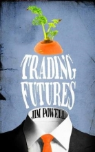 Powell, Jim Trading Futures
