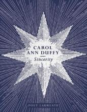 Carol Ann Duffy Sincerity