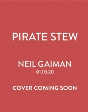 Chris Riddell Neil Gaiman, Pirate Stew