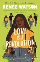 Renee Watson , Love Is a Revolution