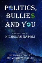 Nicholas Napoli Politics, Bullies and You