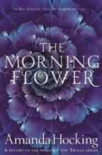 Amanda Hocking , The Morning Flower