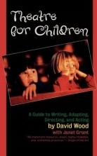 Wood, David Theatre for Children