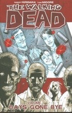 Kirkman, Robert The Walking Dead Volume 1
