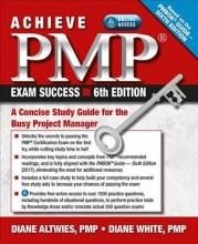 Altwies, Diane Achieve PMP Exam Success