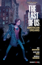 Druckmann, Neil,   Hicks, Faith Erin The Last of Us: American Dreams 1
