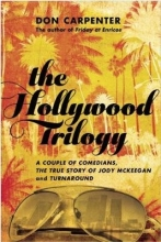 Carpenter, Don The Hollywood Trilogy