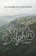 Goudge, Elizabeth Green Dolphin Street
