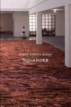 Byrne, Elena Karina Squander