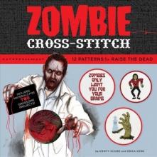 Kern, Erika Zombie Cross-Stitch