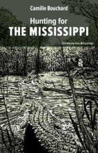 Bouchard, Camille Hunting for the Mississippi