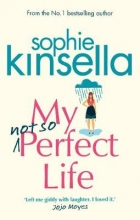 Kinsella, Sophie My Not So Perfect Life