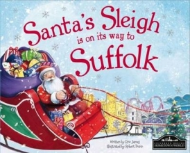 James, Eric Santa`s Sleigh is on it`s Way to Suffolk