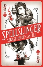 Castell, Sebastien de Spellslinger 01