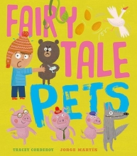 Corderoy, Tracey Fairy Tale Pets
