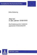 Woldering, Britta Akai tori in den Jahren 1918/1919