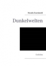 Scardanelli, Novalis Dunkelwelten