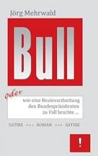 Mehrwald, Jörg Bull