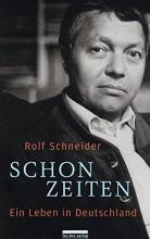 Schneider, Rolf Schonzeiten