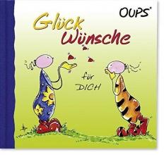 Hörtenhuber, Kurt Oups Minibuch - Glückwünsche für Dich