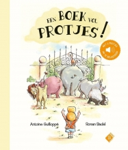 Ronan Badel Antoine Guilloppé, Een boek vol protjes!