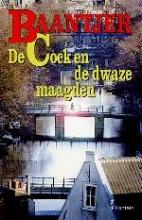 A.C.  Baantjer De Cock en de dwaze maagden (deel 54)