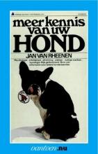 J. van Rheenen , Meer kennis van uw hond