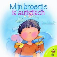 Moore-Mallinos, J. Mijn broertje heeft autisme
