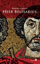 Robert  Graves Heer Belisarius