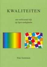 P. Gerrickens , Kwaliteiten