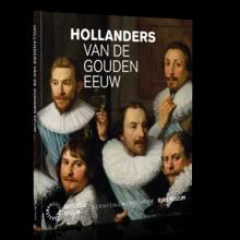 Norbert Middelkoop Maarten Hell  Emma Los, Hollanders van de Gouden Eeuw