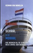 Herman van Wamelen , Het verhaal, de schaal en de moraal