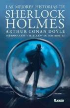 Doyle, Arthur Conan, Sir Las mejores historias de Sherlock Holmes The best stories of Sherlock Holmes