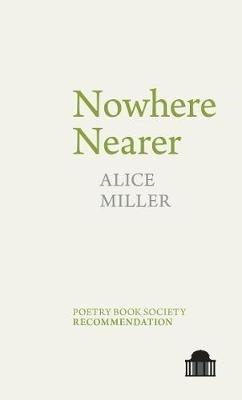 Alice Miller,Nowhere Nearer