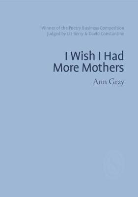 Ann Gray,I Wish I Had More Mothers