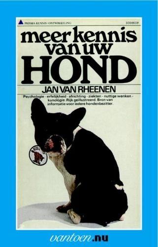 J. van Rheenen,Meer kennis van uw hond