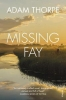 Thorpe Adam, Missing Fay