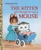 Norton, Miriam, The Kitten Who Thought He Was a Mouse