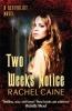 Caine, Rachel, Two Weeks` Notice