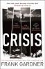 F. Gardner, Crisis