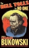 Bukowski, Charles, Bell Tolls for No One