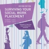<b>Lomax, Robert</b>,Surviving Your Social Work Placement