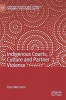 Elena Marchetti, Indigenous Courts, Culture and Partner Violence