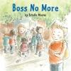 Meens, Estelle, Boss No More