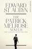 St Aubyn, Edward, Patrick Melrose Novels