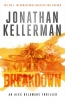 Kellerman, Jonathan, Breakdown