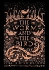 Bickford-smith Coralie, Worm and the Bird