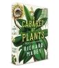 Mabey Richard, Cabaret of Plants