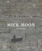 Mel Gooding, Mick Moon